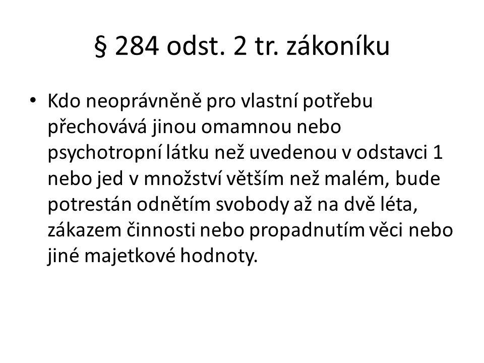 § 284 odst. 2 tr. zákoníku