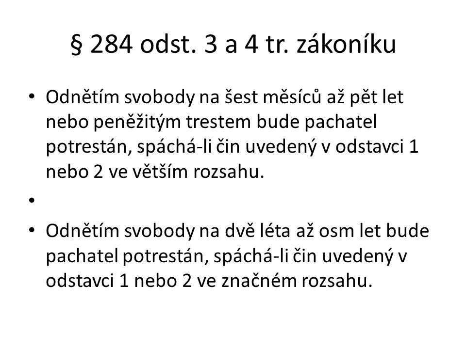 § 284 odst. 3 a 4 tr. zákoníku
