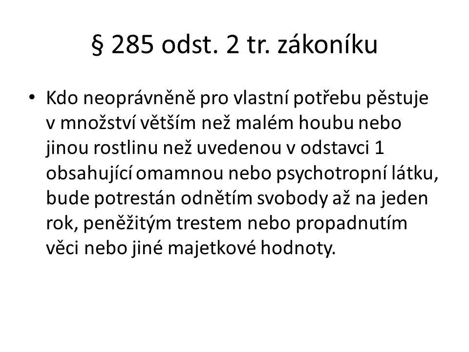 § 285 odst. 2 tr. zákoníku