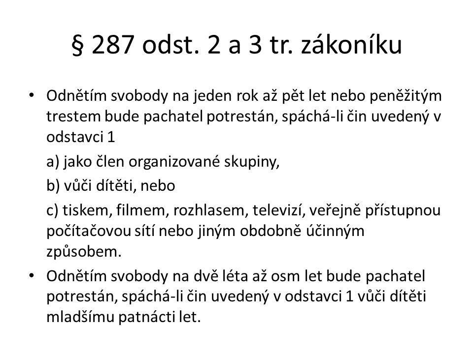 § 287 odst. 2 a 3 tr. zákoníku