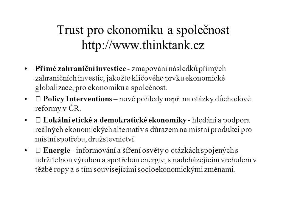 Trust pro ekonomiku a společnost http://www.thinktank.cz