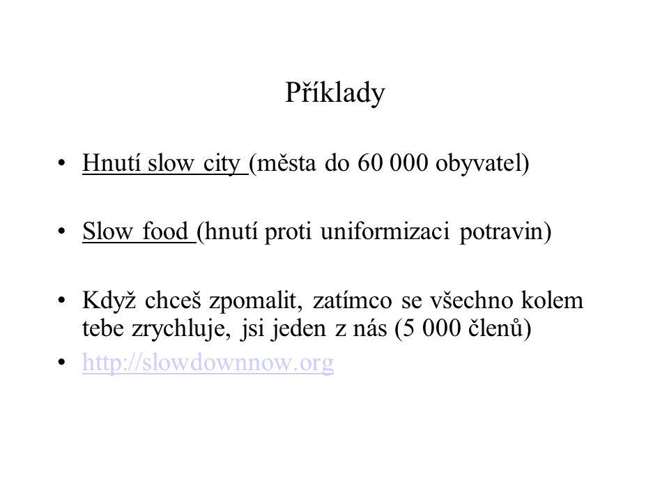 Příklady Hnutí slow city (města do 60 000 obyvatel)
