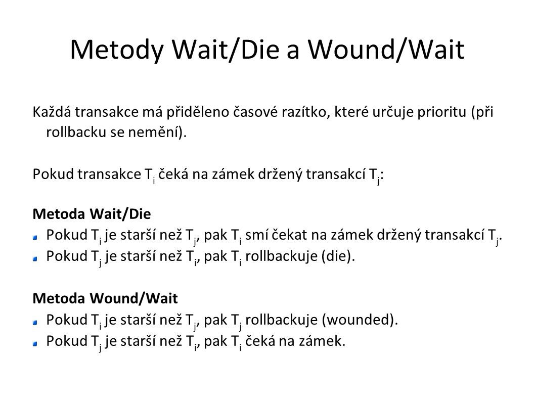 Metody Wait/Die a Wound/Wait