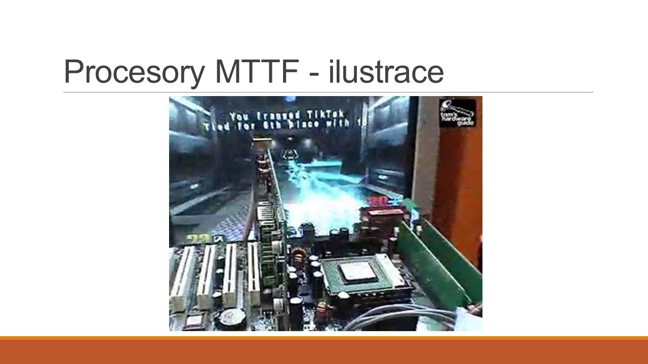 Procesory MTTF - ilustrace