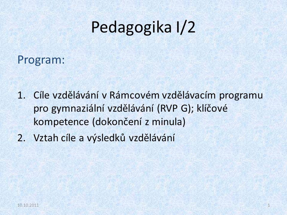 Pedagogika I/2 Program: