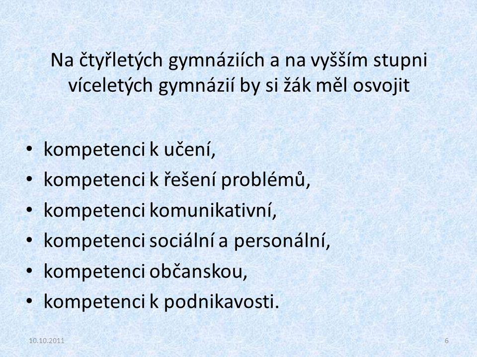 kompetenci k řešení problémů, kompetenci komunikativní,