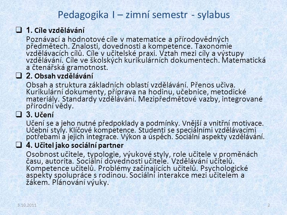 Pedagogika I – zimní semestr - sylabus