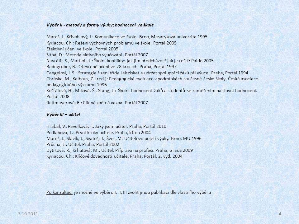 Výběr II - metody a formy výuky; hodnocení ve škole
