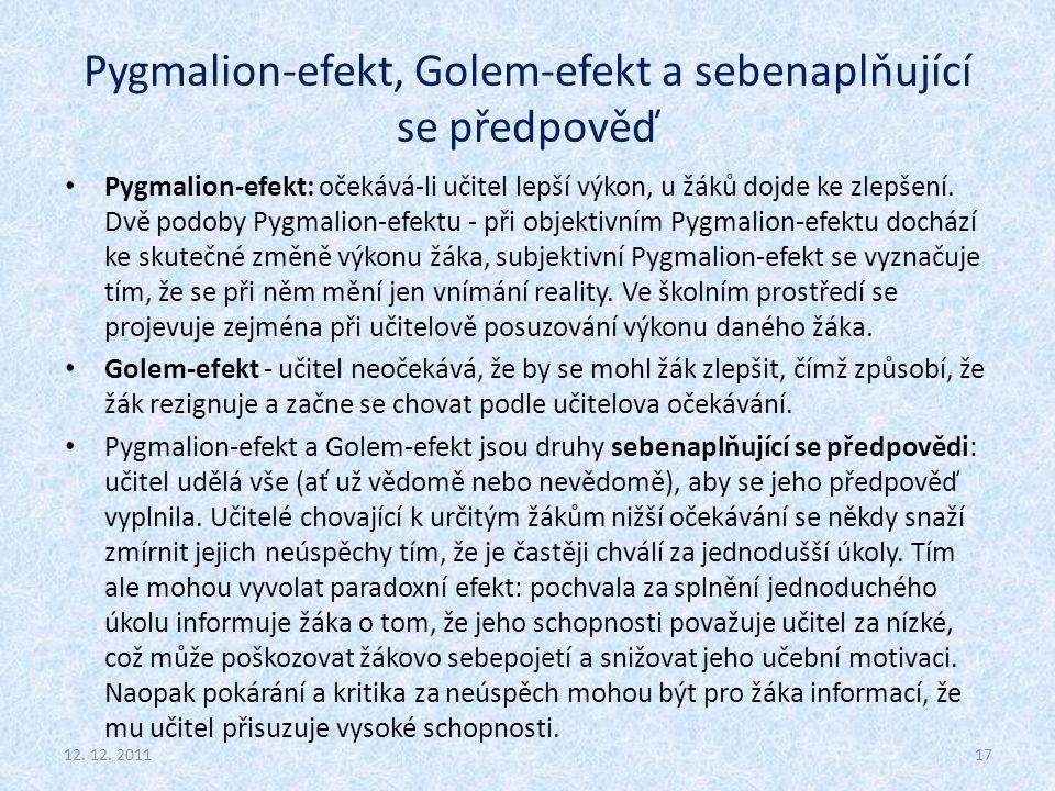 Pygmalion-efekt, Golem-efekt a sebenaplňující se předpověď