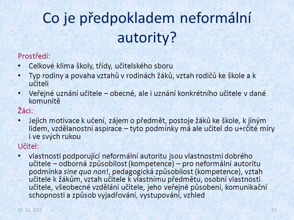 Co je předpokladem neformální autority