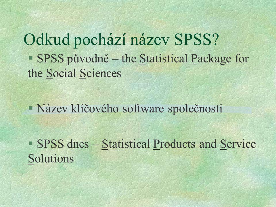 Odkud pochází název SPSS