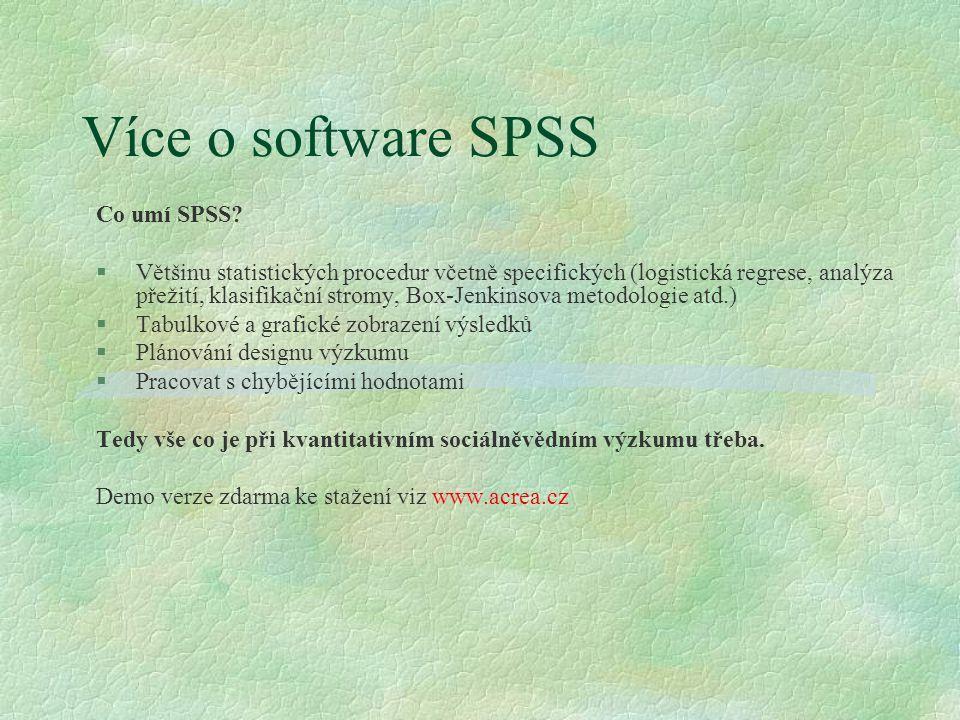 Více o software SPSS Co umí SPSS