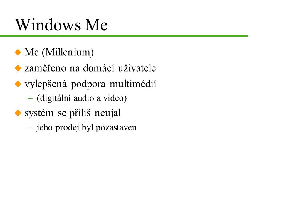 Windows Me Me (Millenium) zaměřeno na domácí uživatele
