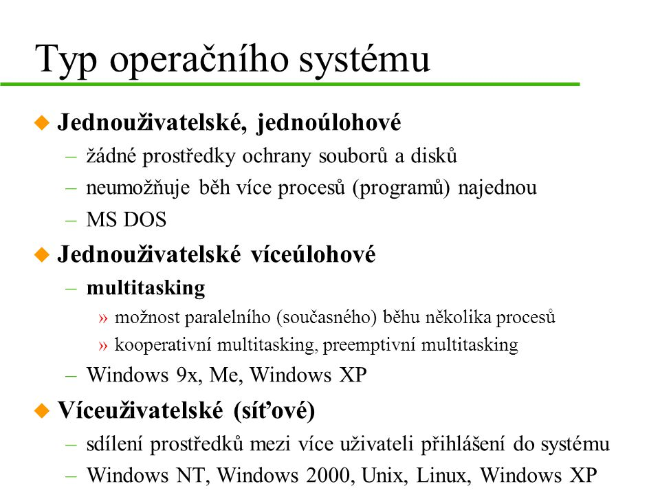 Typ operačního systému