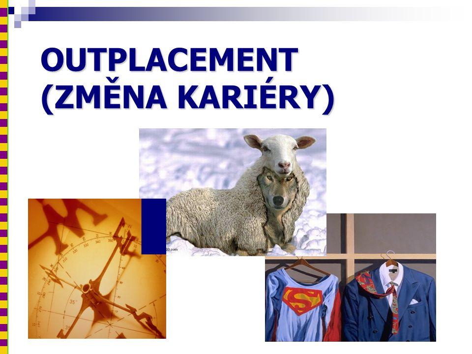 OUTPLACEMENT (ZMĚNA KARIÉRY)