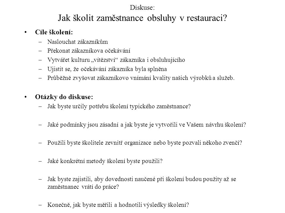Diskuse: Jak školit zaměstnance obsluhy v restauraci