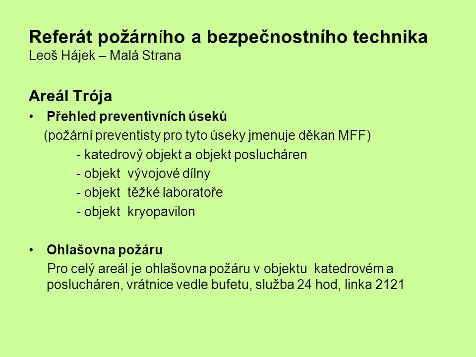 Referát požárního a bezpečnostního technika Leoš Hájek – Malá Strana