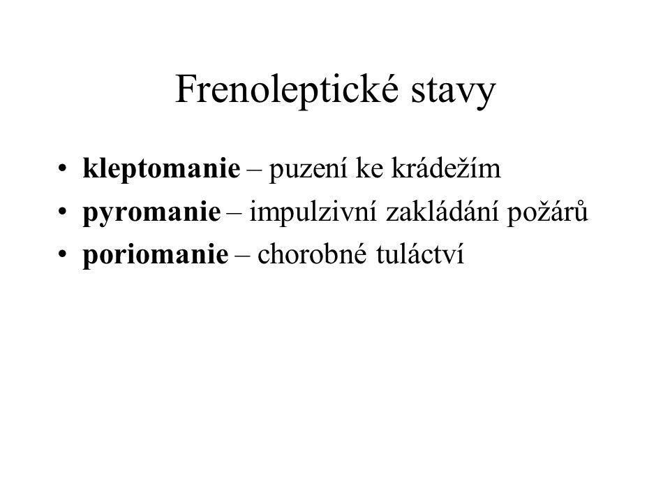 Frenoleptické stavy kleptomanie – puzení ke krádežím