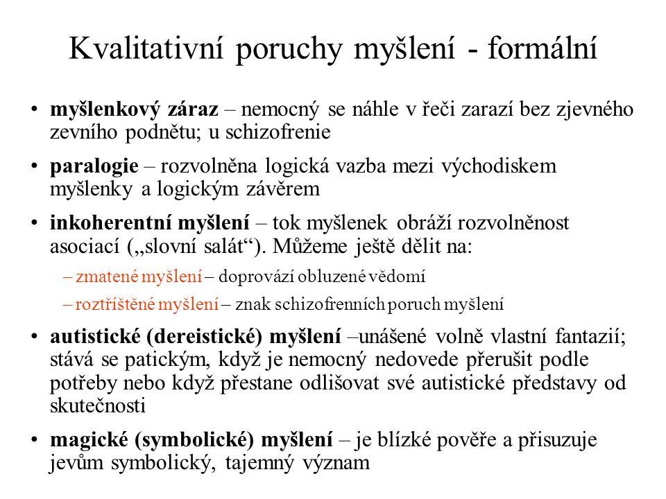 Kvalitativní poruchy myšlení - formální