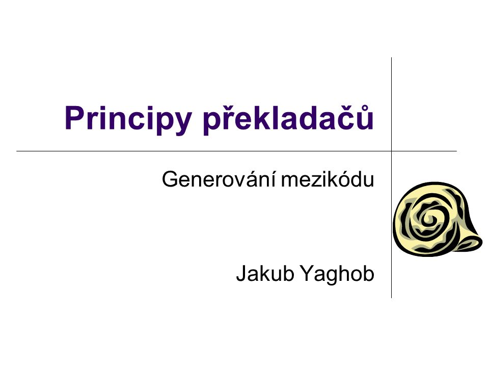Generování mezikódu Jakub Yaghob