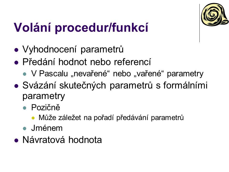 Volání procedur/funkcí