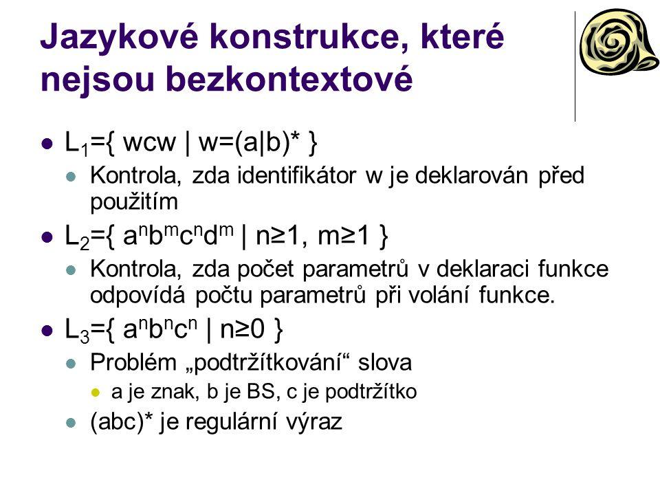 Jazykové konstrukce, které nejsou bezkontextové