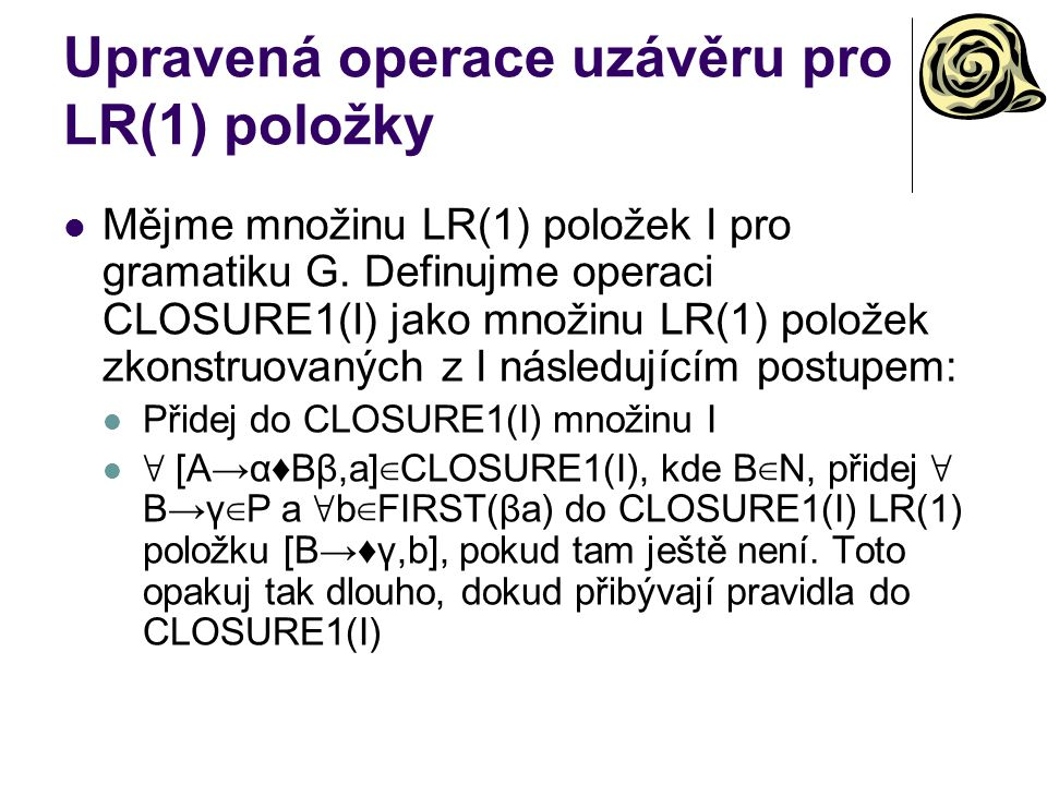 Upravená operace uzávěru pro LR(1) položky