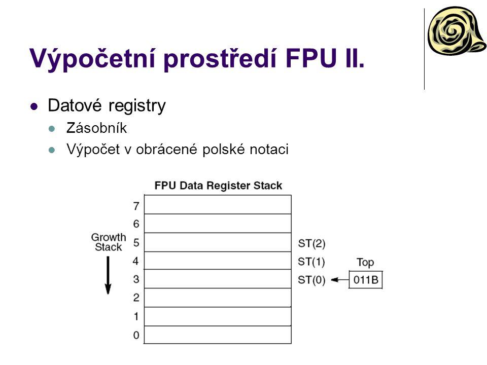 Výpočetní prostředí FPU II.