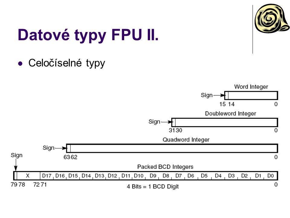 Datové typy FPU II. Celočíselné typy