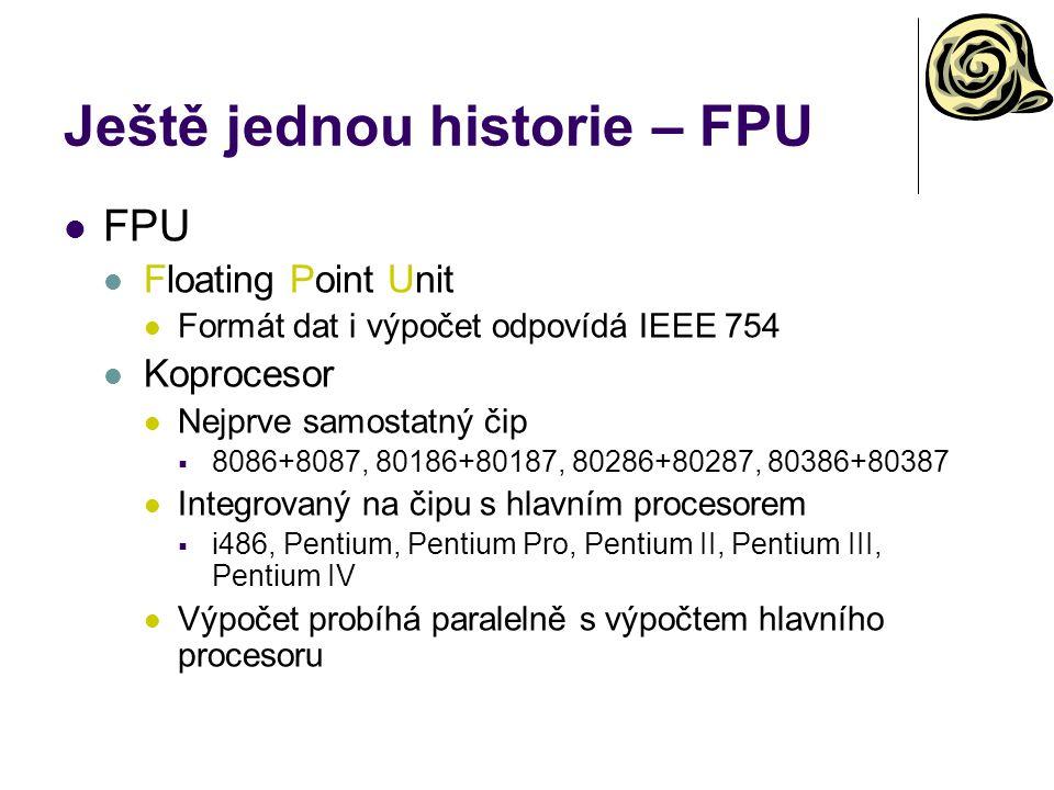 Ještě jednou historie – FPU
