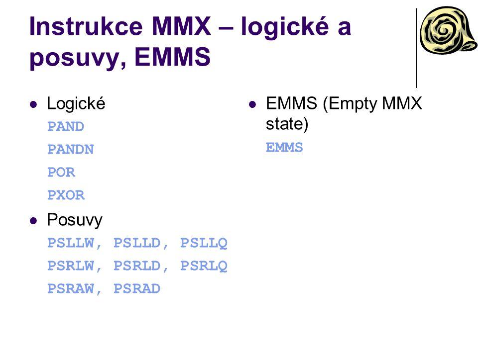 Instrukce MMX – logické a posuvy, EMMS