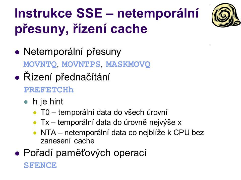 Instrukce SSE – netemporální přesuny, řízení cache