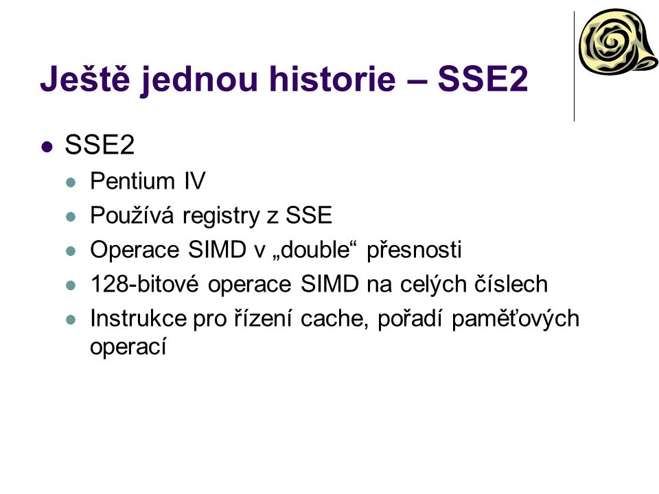 Ještě jednou historie – SSE2