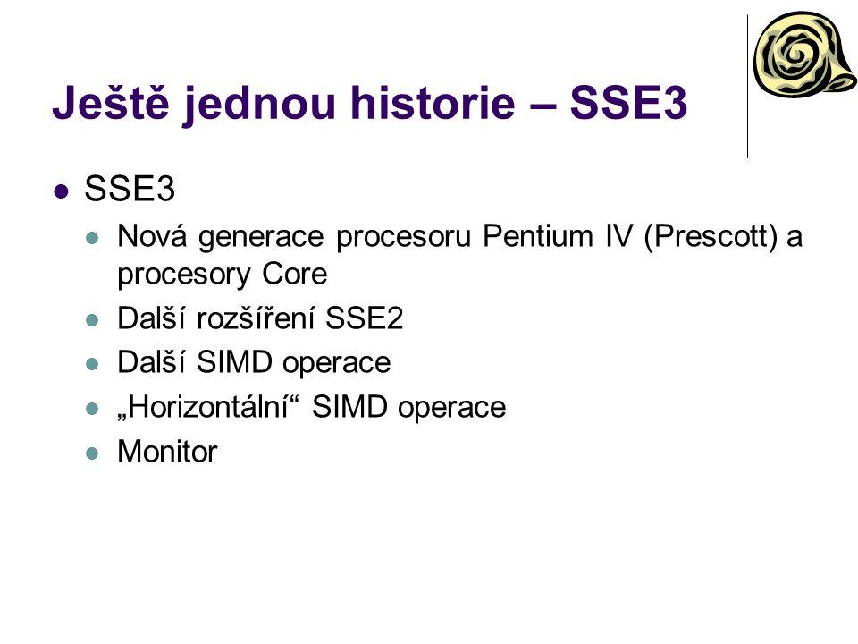 Ještě jednou historie – SSE3