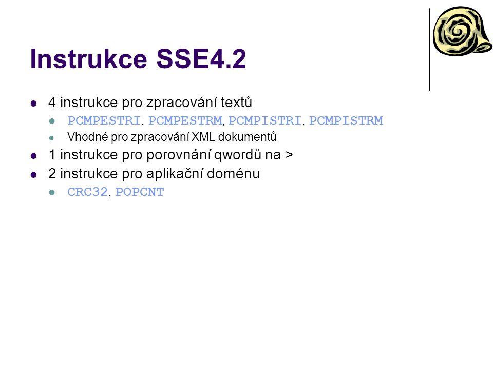 Instrukce SSE4.2 4 instrukce pro zpracování textů