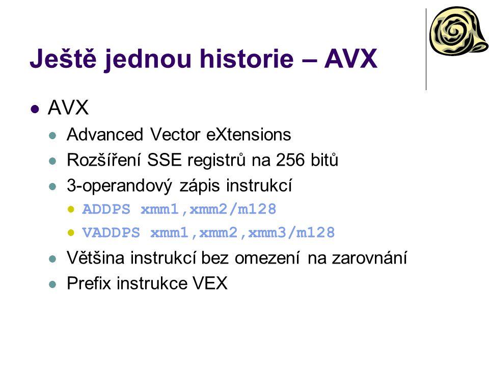 Ještě jednou historie – AVX