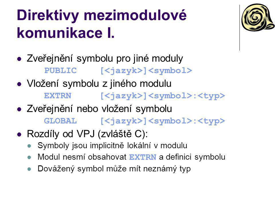 Direktivy mezimodulové komunikace I.
