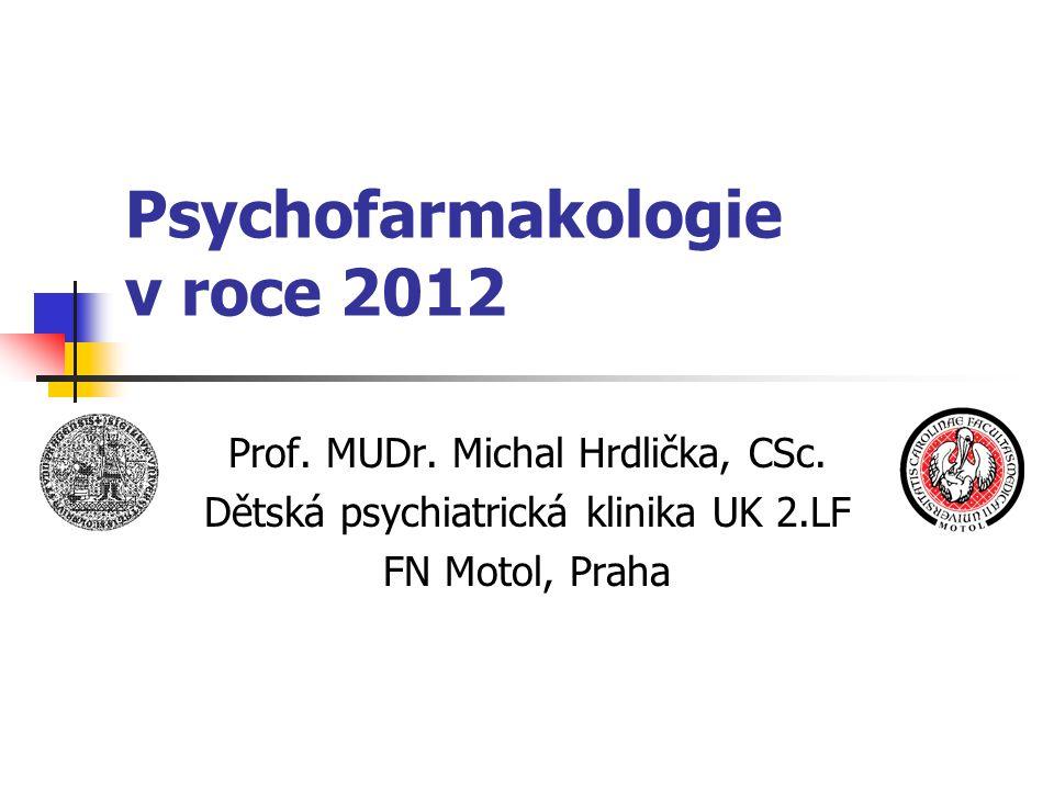 Psychofarmakologie v roce 2012