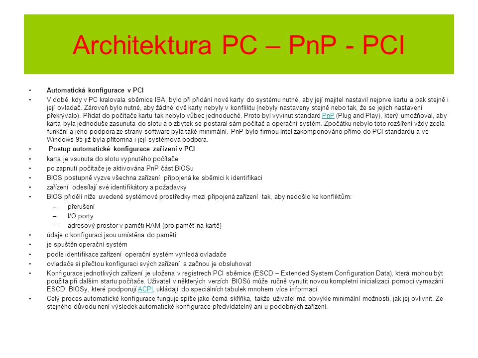 Architektura PC – PnP - PCI
