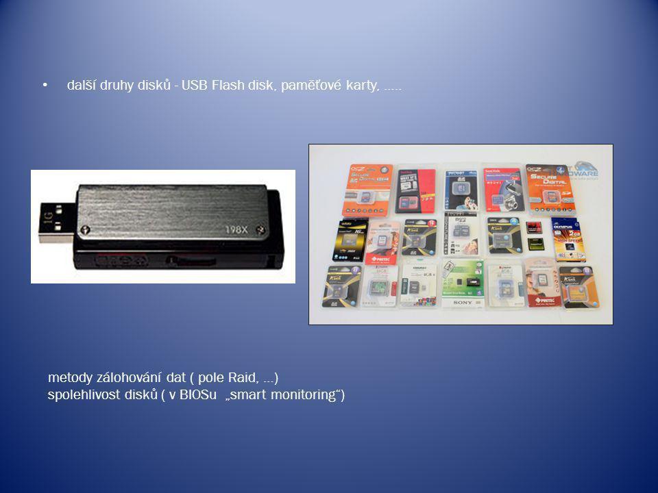 další druhy disků - USB Flash disk, paměťové karty, …..