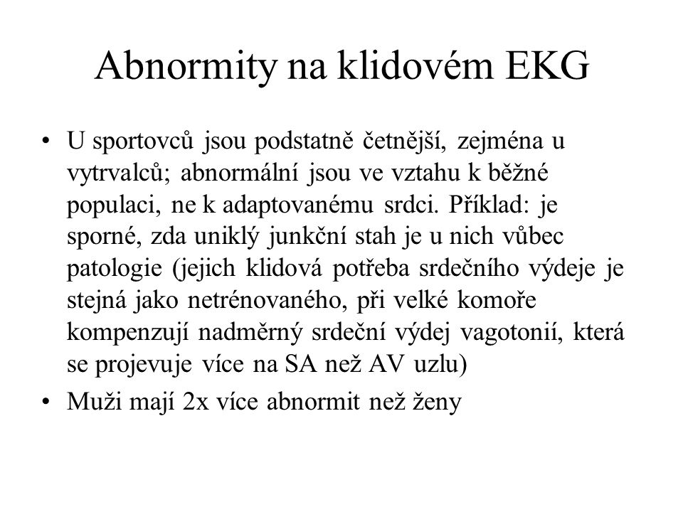 Abnormity na klidovém EKG