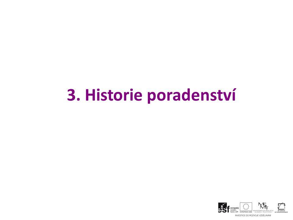3. Historie poradenství