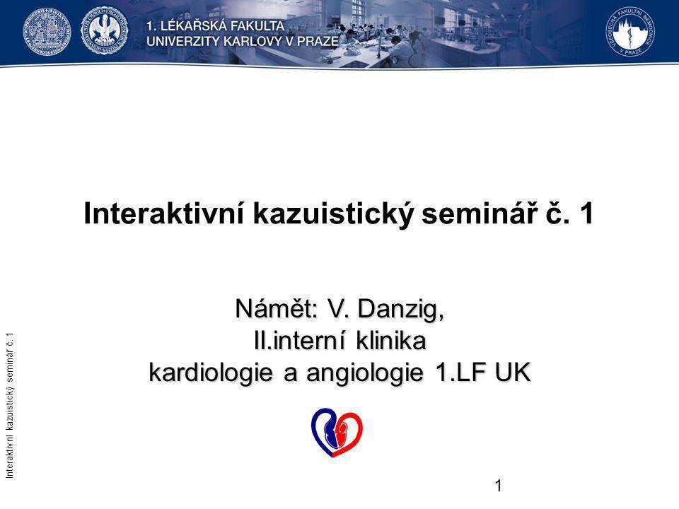 Interaktivní kazuistický seminář č. 1