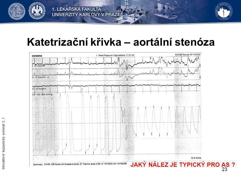 Katetrizační křivka – aortální stenóza