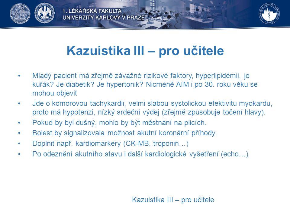 Kazuistika III – pro učitele