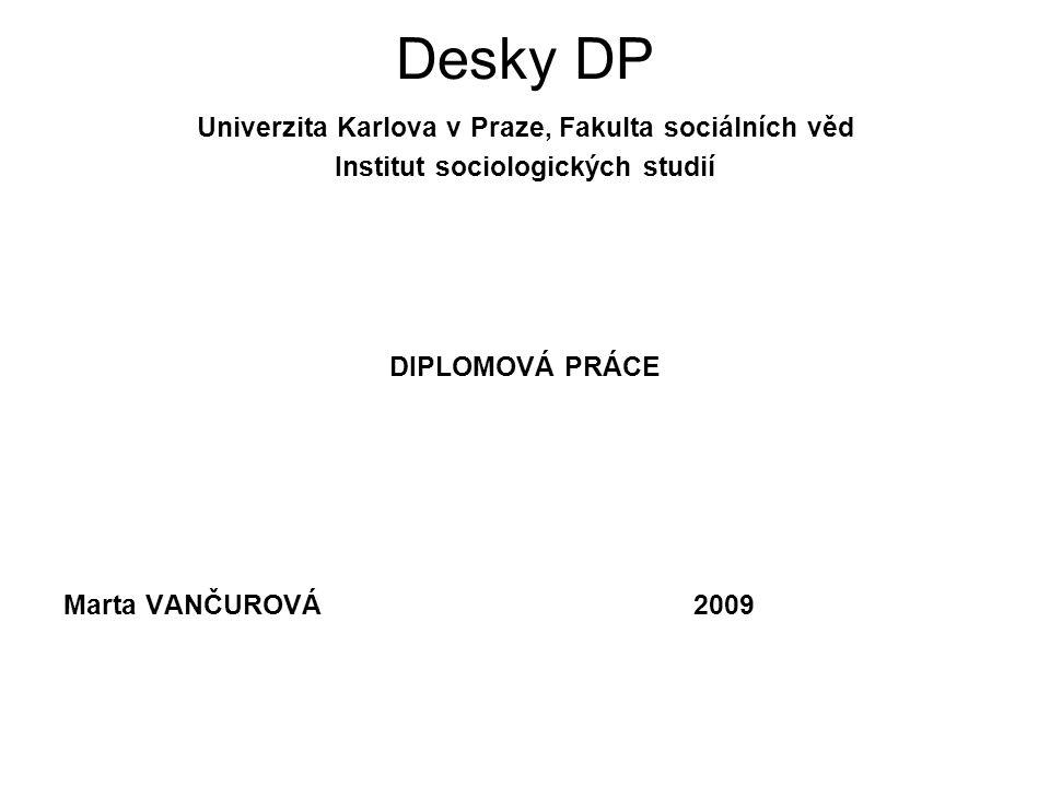Desky DP Univerzita Karlova v Praze, Fakulta sociálních věd