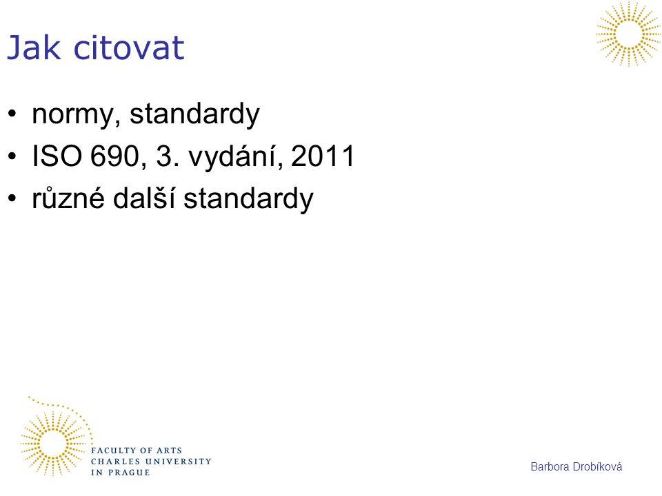 Jak citovat normy, standardy ISO 690, 3. vydání, 2011
