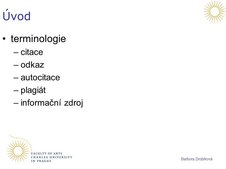 Úvod terminologie citace odkaz autocitace plagiát informační zdroj
