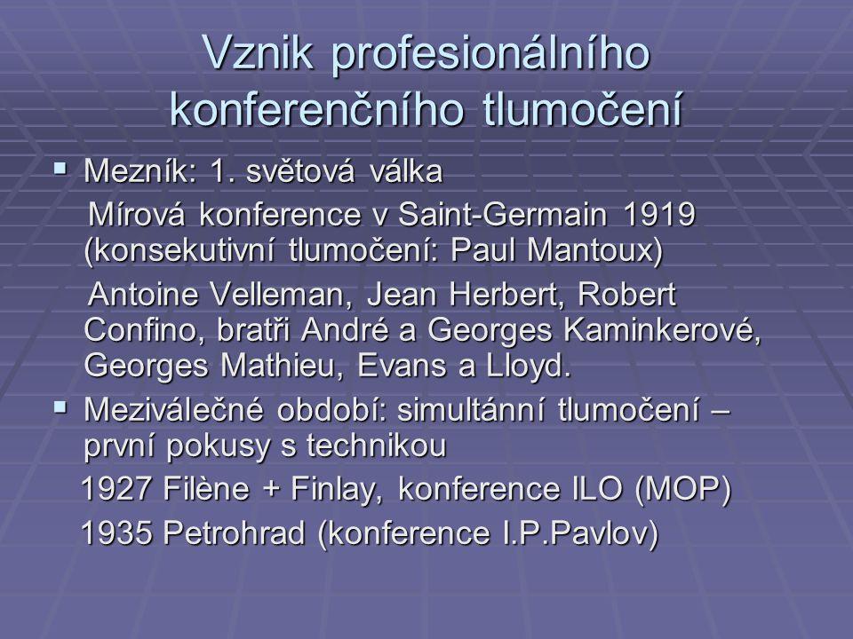 Vznik profesionálního konferenčního tlumočení