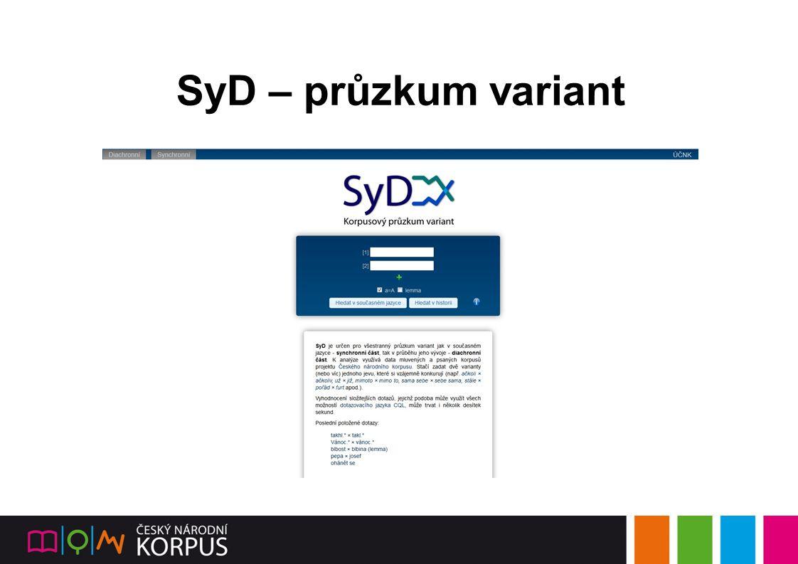 SyD – průzkum variant 10